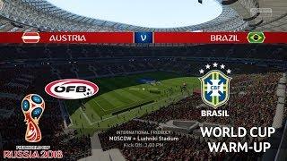 Austria vs Brazil - World Cup 2018 Warm-Up - FIFA 18 Gameplay