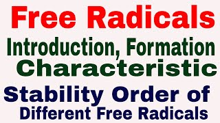 Free Radicals || Introduction || Formation || Characteristic || Stability Order of free Radicals