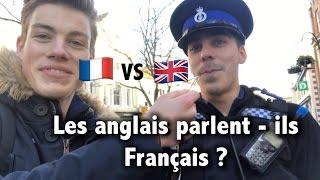 Les anglais parlent-ils Français?