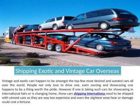Shipping Exotic and Vintage Car Overseas