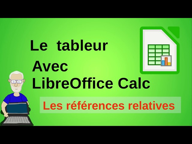 Les références relatives avec LibreOffice Calc