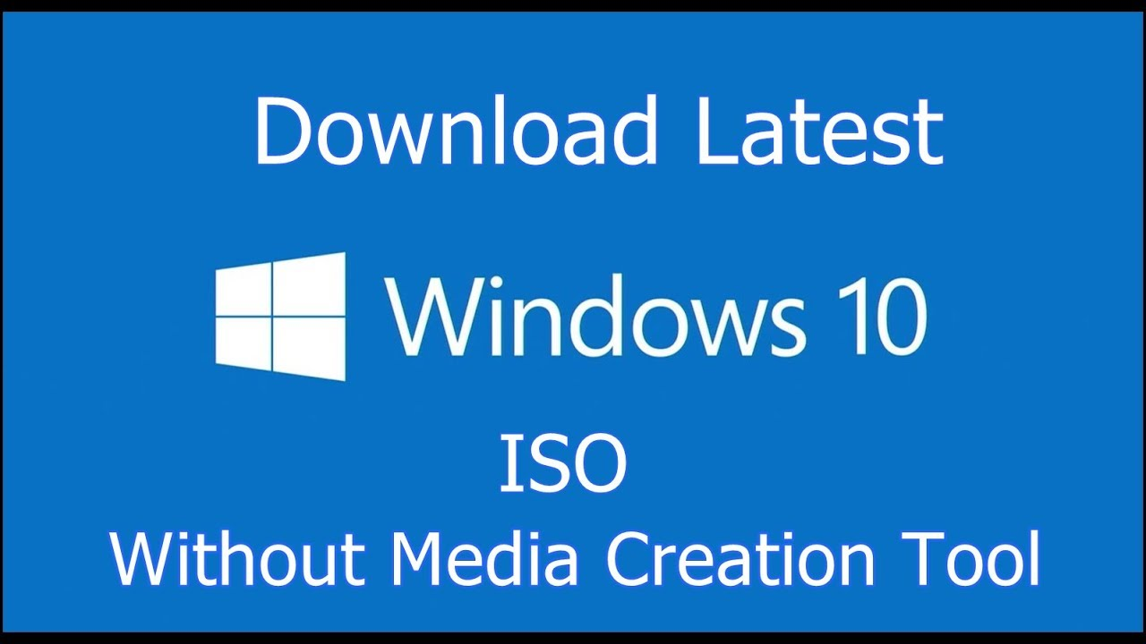 get windows 10 iso without media creation tool