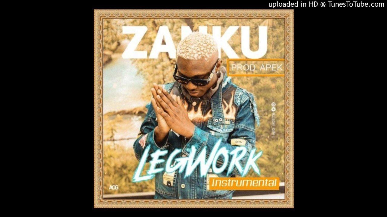 Instrumental: Zlatan – Zanku (Legwork) (Prod  By @Apekonthisbeat)