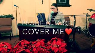 Peace of God Cover Me
