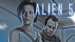 Alien 5 -  New Details for Ripley & Hicks!
