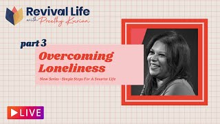 Overcoming Loneliness   Part 3   Simple Steps To A Smarter Life   Revival Life