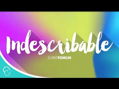 Indescribable-Chris Tomlin (Lyrics)
