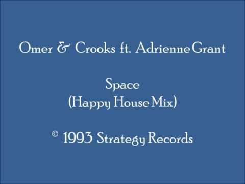 Omer & Crooks ft. Adrienne Grant - Space (Happy House Mix)