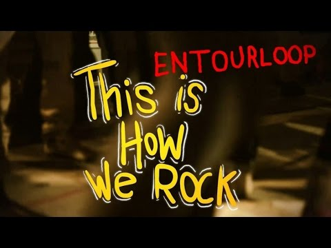 L'ENTOURLOOP Ft. Aaron Cohen  This Is How We Rock
