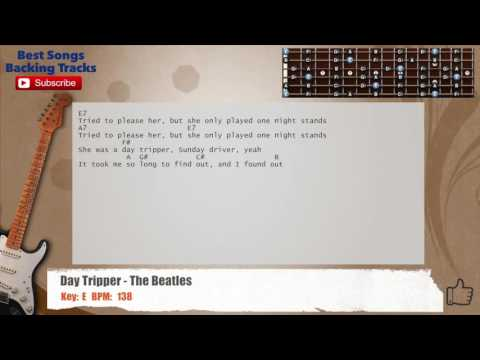 Day Tripper - The Beatles Guitar Backing Track with chords and lyrics