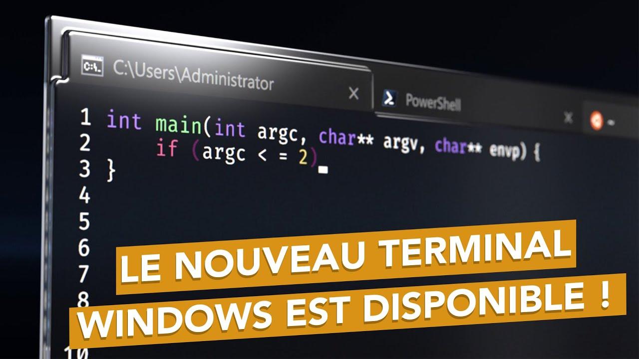 Le nouveau Terminal Windows est disponible !