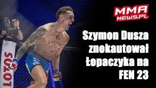FEN 23: Szymon Dusza błyskawicznie znokautował Łopaczyka