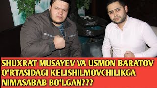 SHUXRAT MUSAYEV USMON BARATOV O