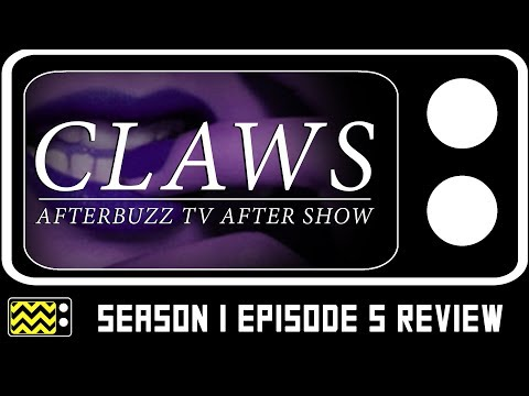Claws Season 1 Episode 5 Review & After Show | Afterbuzz TV