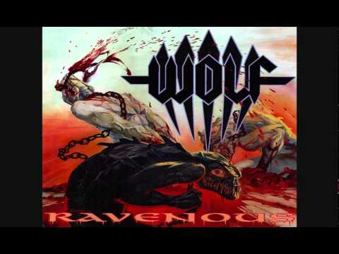 WOLF - Ravenous (2009) [Complete Album]