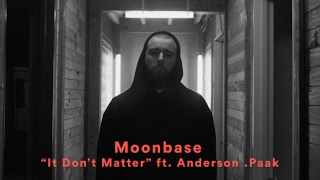 "Moonbase - ""It Don't Matter"" (feat. Anderson .Paak)(Official Music Video) Mp3"