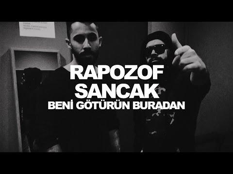 Sancak & Rapozof - Beni Götürün Buradan