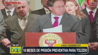 Poder Judicial ordenó 18 meses de prisión preventiva contra Alejandro Toledo (5/3)