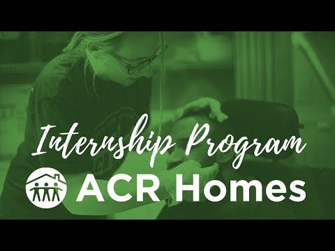 Internships with ACR Homes - Custom Build Your Perfect