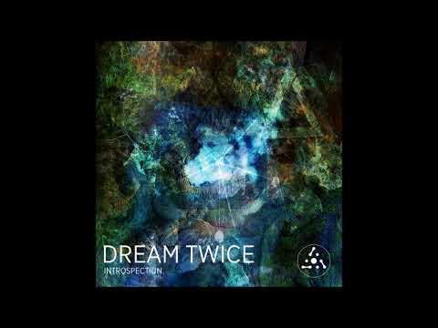 Dream Twice - Introspection [Full Album]