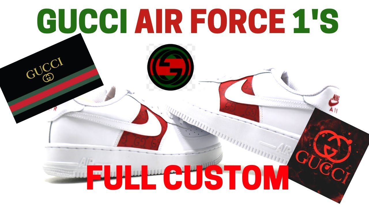 CUSTOM GUCCI AIR FORCE 1's (Tutorial) + (DIY)
