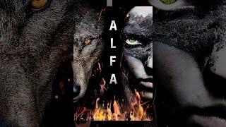 ASSISTIR O FILME COMPLETO Alfa (Legendado)