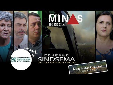 Conexão Sindsema EP 03 - Emergência Minas