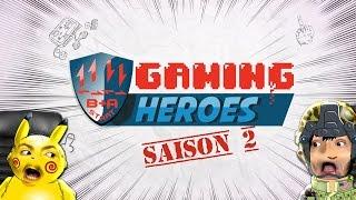 GAMING HEROES TRAILER SAISON 2