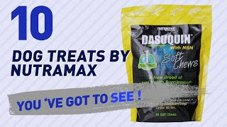 Dog Treats By Nutramax // Top 10 Most Popular