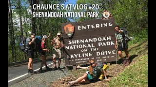 Chaunce's AT Vlog #20: Shenandoah National Park