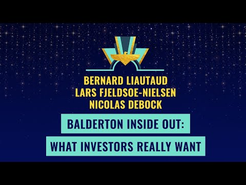 Balderton Inside Out: What investors really want - with B. Liautaud, L. Fjeldsoe-Nielsen & N. Debock