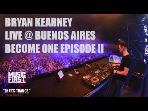 Bryan Kearney LIVE from Become One Episode II Argentina