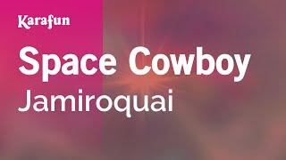 Karaoke Space Cowboy - Jamiroquai *