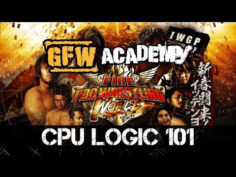Fire Pro Wrestling World GPU Logic Tutorial | GFW Academy