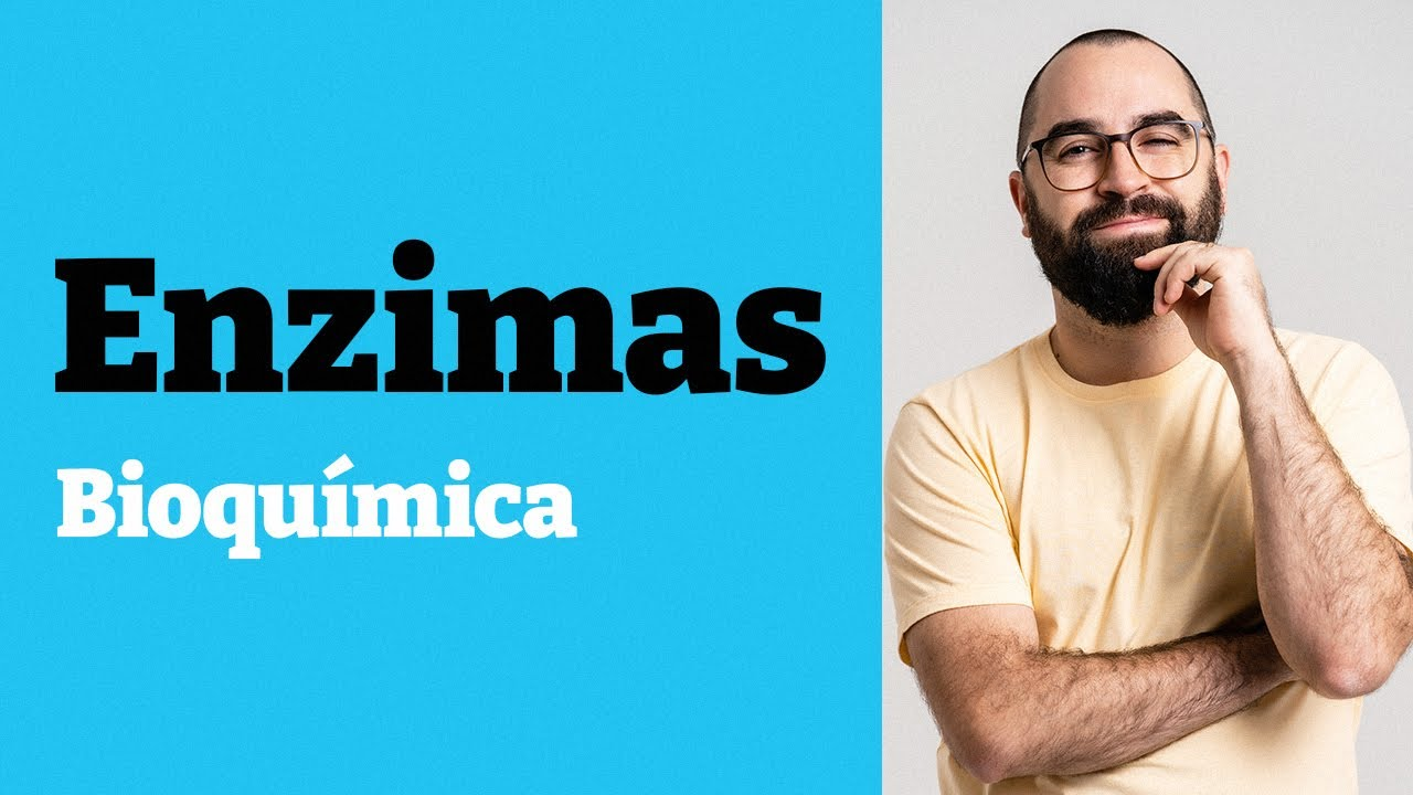 Enzimas - Aula 08 - Módulo 1 - Bioquímica - Prof. Guilherme