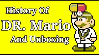 History of Dr Mario and Unboxing (Nes)