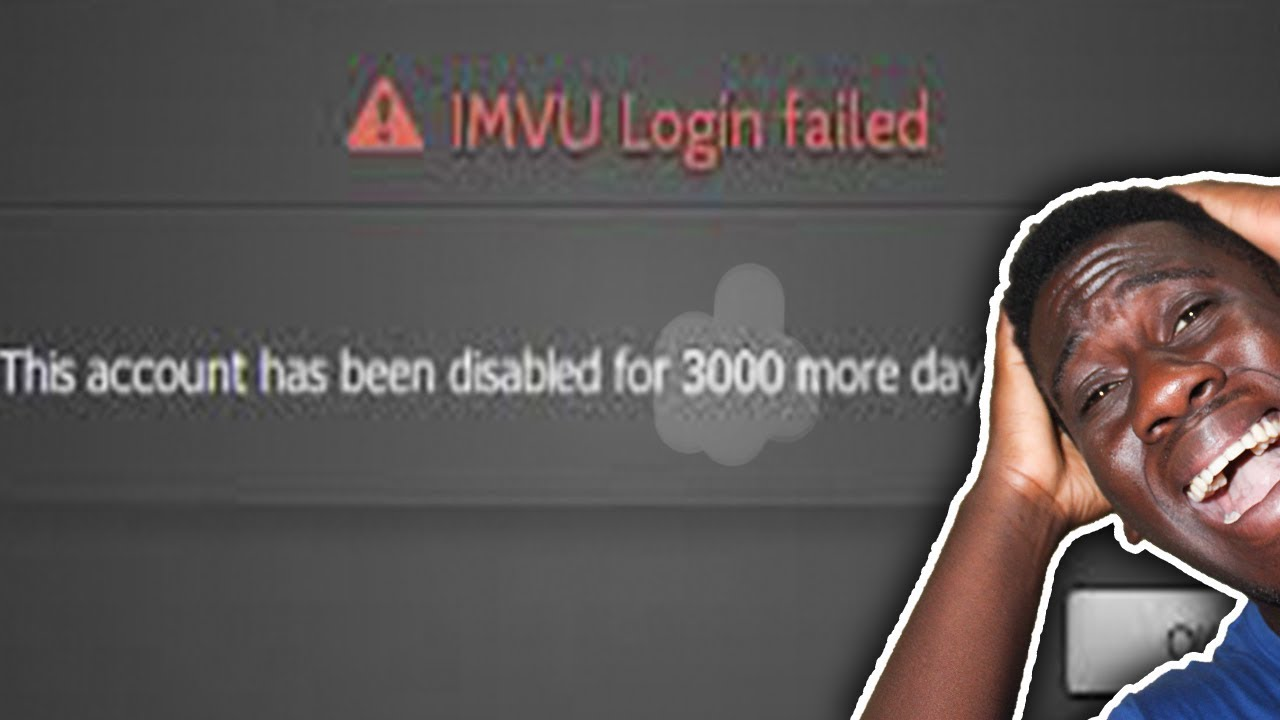 MY IMVU ACCOUNT BANNED FOREVER!!!