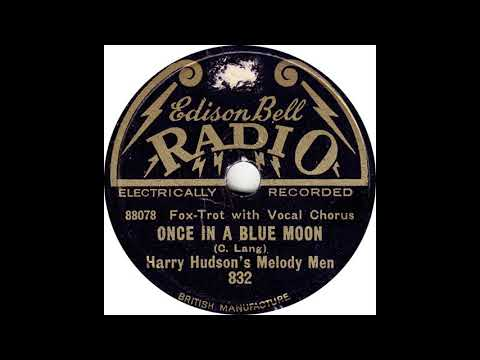 harry-hudson's-melody-men---once-in-a-blue-moon(1928)