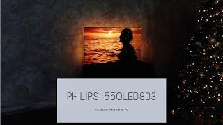 Огляд Philips 55OLED803. 55-дюймовий флагман з 4K і OLED-матрицею.