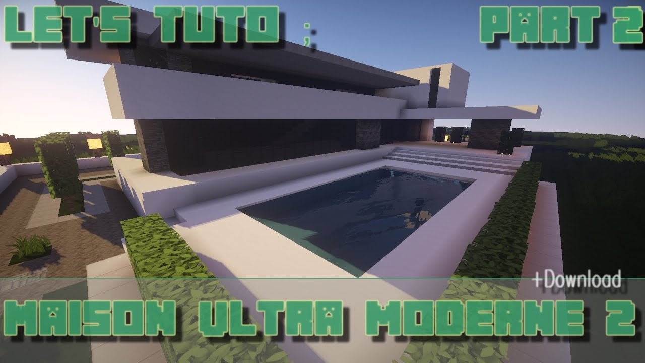 Minecraft let 39 s tuto maison ultra moderne 2 part 2 for Maison moderne minecraft tuto