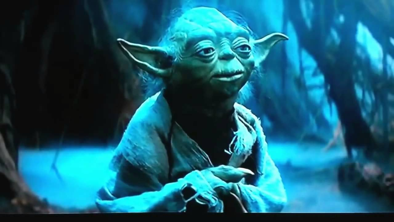 Yoda Quote Do It Or Do Not Theres No Try Youtube