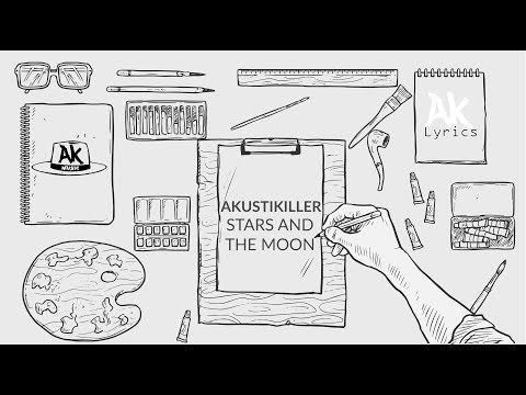 akustikiller---stars-and-the-moon-:-ak-music-indonesia-(chord-&-lyric-video)