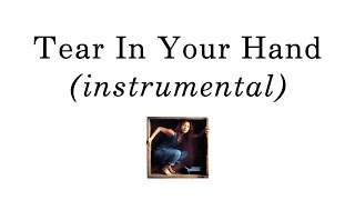 10. Tear In Your Hand (instrumental cover) - Tori Amos