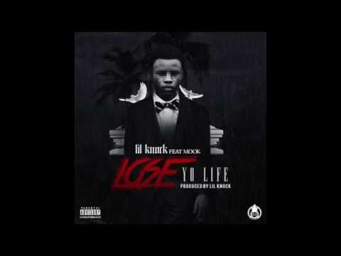 Lil Knock - Lose Your Life ft. Mook (Explicit) (Audio)  Prod. by Lil Knock