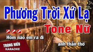 Karaoke Phương Trời Xứ Lạ Tone Nữ Nhạc Sống | Trọng Hiếu