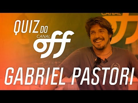 Gabriel Pastori | Quiz do Off | Canal Off