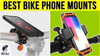 10 Best Bike Phone Mounts 2019
