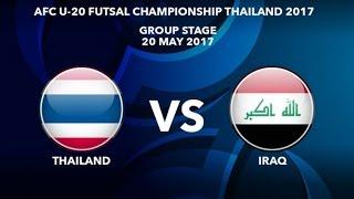 Trực tiếp U20 Futsal Châu Á 2017: U20 ThaiLand vs U20 IRAQ