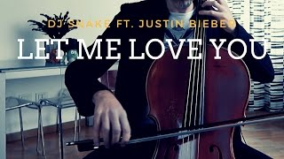 DJ Snake ft. Justin Bieber - Let me love you for cello and piano (COVER)