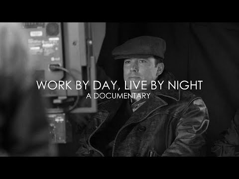 Work by Day, Live by Night (Documentary)